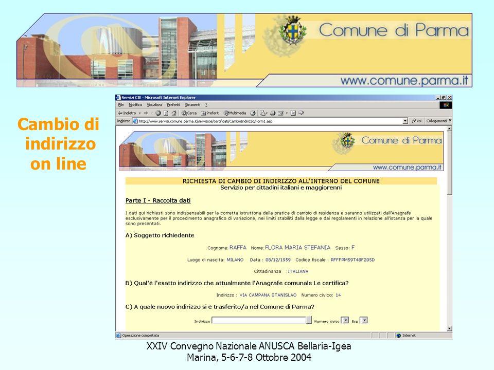 XXIV Convegno Nazionale ANUSCA Bellaria-Igea Marina, 5-6-7-8 Ottobre 2004 Cambio di indirizzo on line