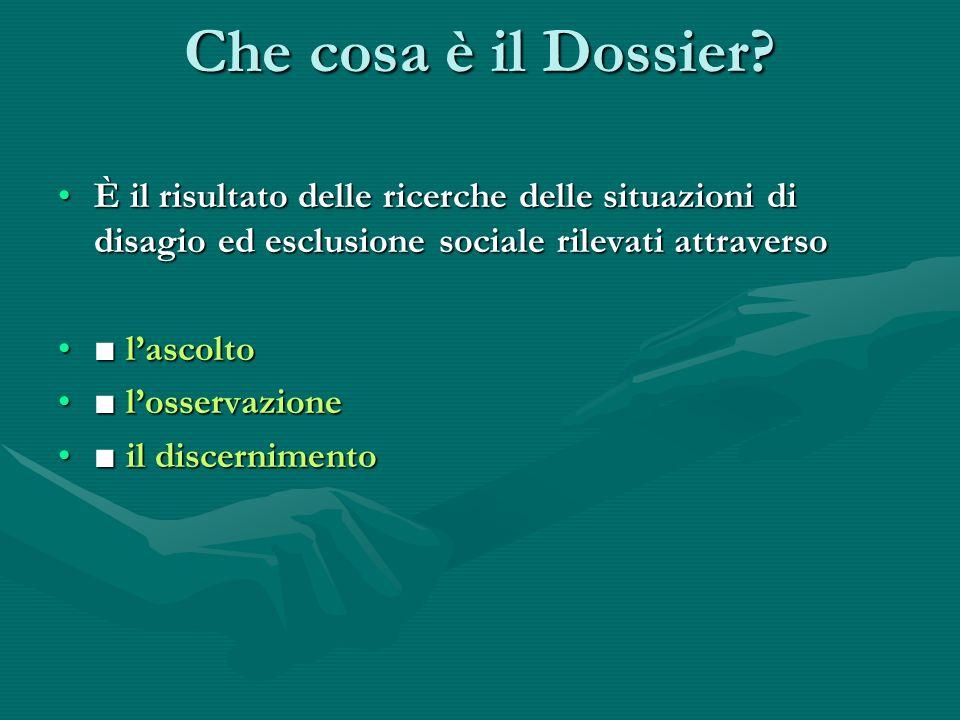 È il risultato delle ricerche delle situazioni di disagio ed esclusione sociale rilevati attraversoÈ il risultato delle ricerche delle situazioni di d