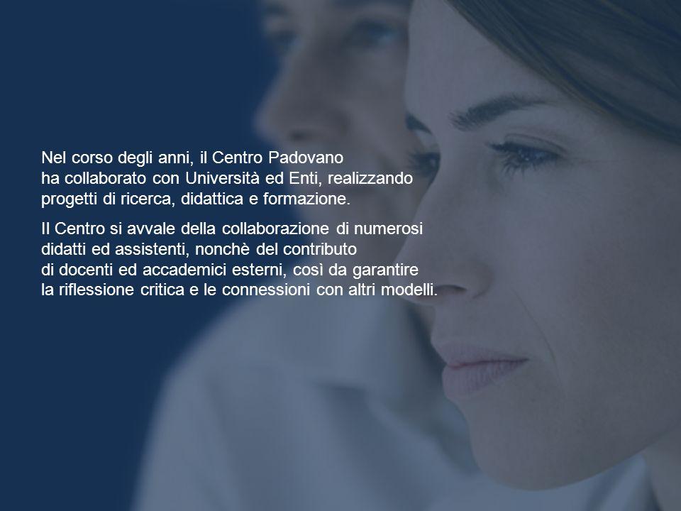 Nel corso degli anni, il Centro Padovano ha collaborato con Università ed Enti, realizzando progetti di ricerca, didattica e formazione. Il Centro si