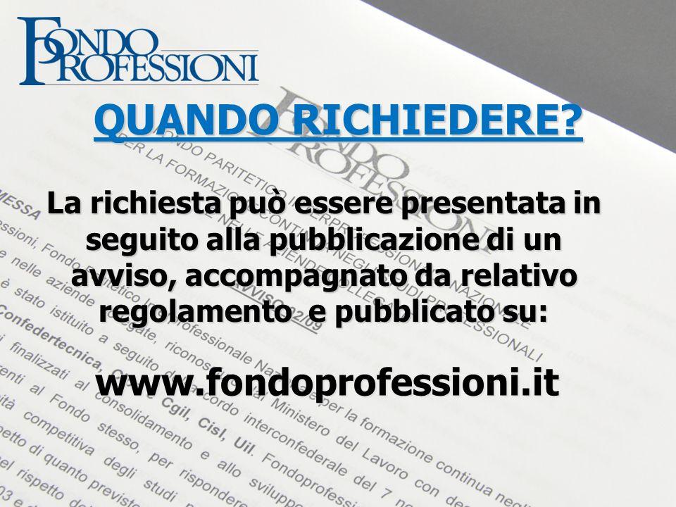La richiesta può essere presentata in seguito alla pubblicazione di un avviso, accompagnato da relativo regolamento e pubblicato su: QUANDO RICHIEDERE