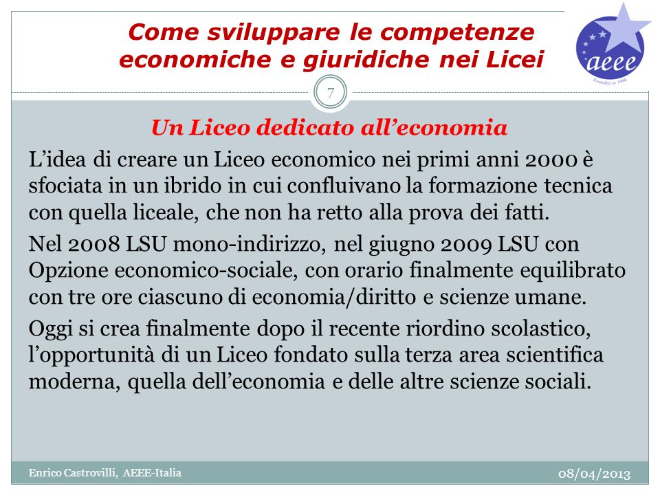Come sviluppare le competenze economiche e giuridiche nei Licei Come costruire questo liceo in Italia.