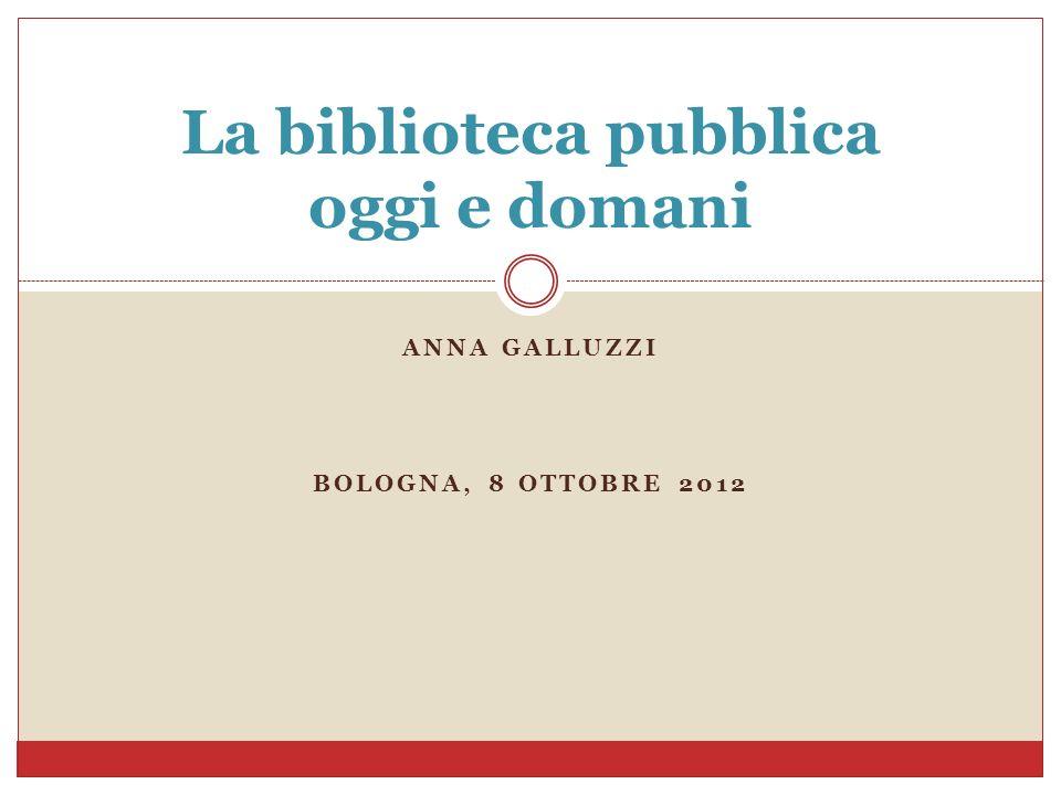 Analisi del contesto e interrogativi biblioteconomici Dinamica pubblico/privato e stato sociale Economia della conoscenza Urbanizzazione globale e città