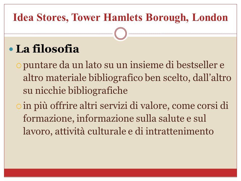 Idea Stores, Tower Hamlets Borough, London La filosofia puntare da un lato su un insieme di bestseller e altro materiale bibliografico ben scelto, dal