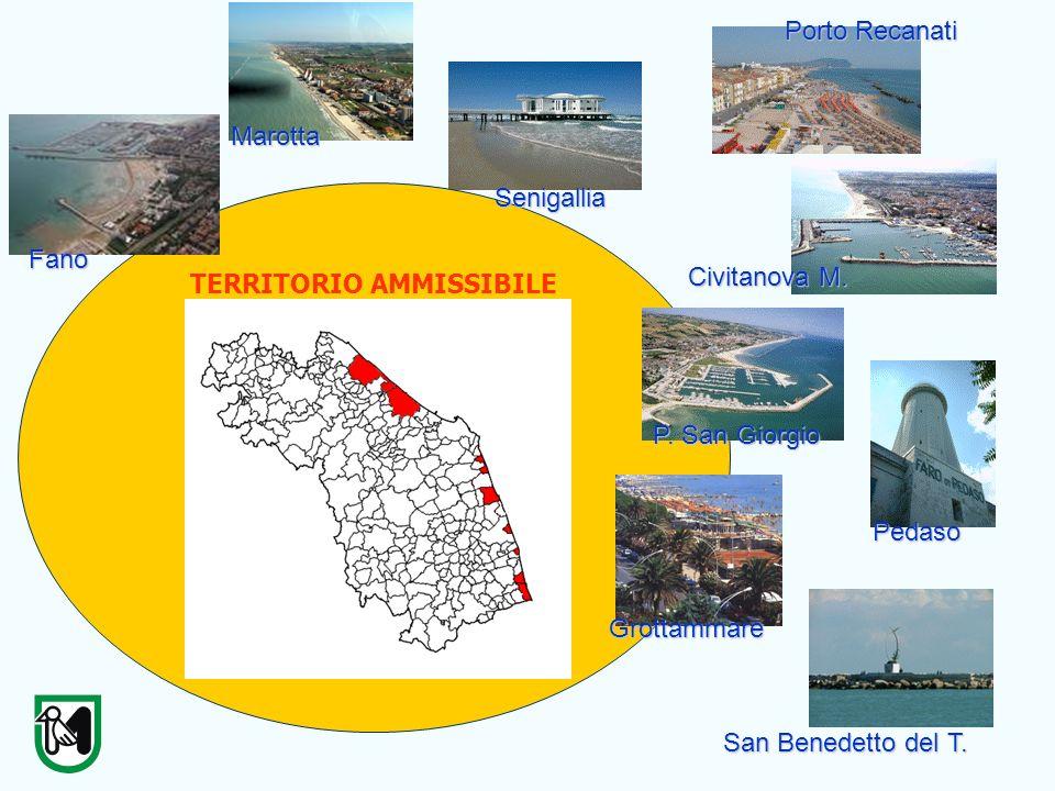 TERRITORIO AMMISSIBILE Fano Marotta Senigallia Grottammare San Benedetto del T. Civitanova M. Porto Recanati P. San Giorgio Pedaso