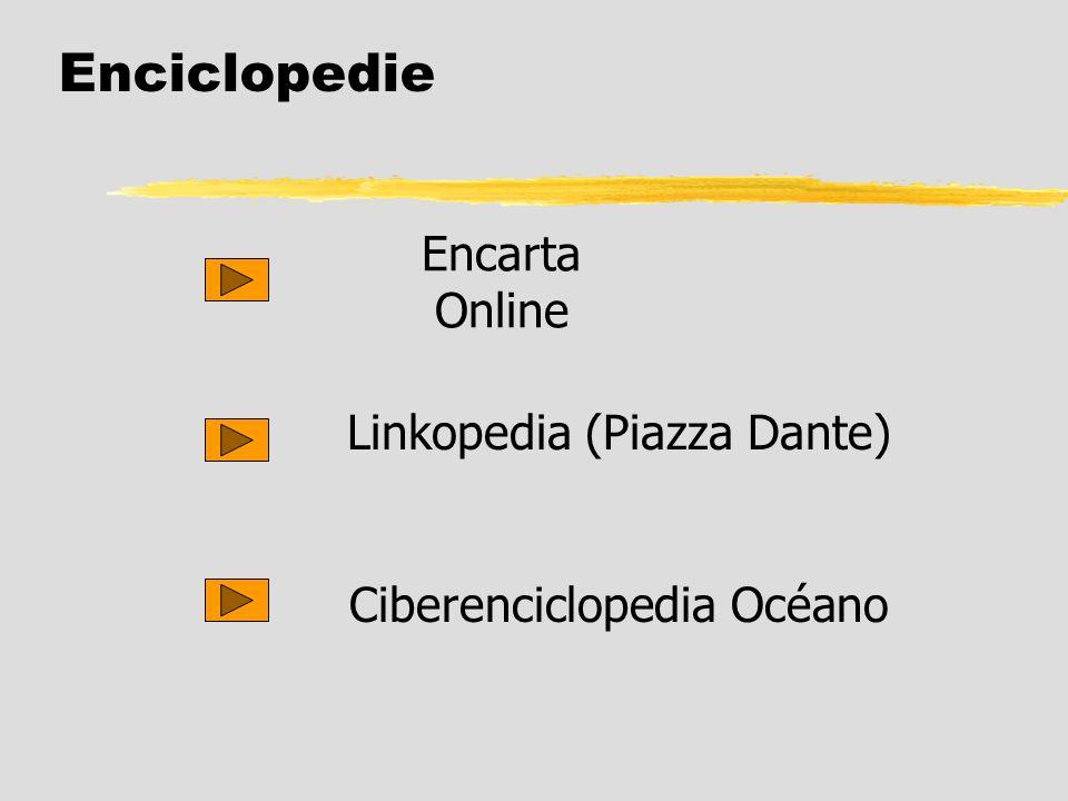 Enciclopedie Ciberenciclopedia Océano Encarta Online Linkopedia (Piazza Dante)