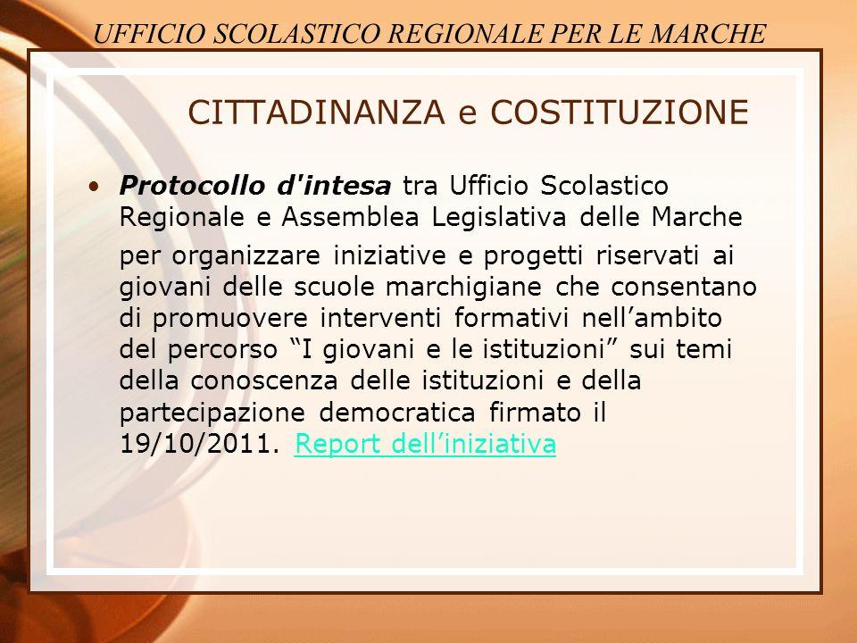 CITTADINANZA e COSTITUZIONE Protocollo d'intesa tra Ufficio Scolastico Regionale e Assemblea Legislativa delle Marche per organizzare iniziative e pro