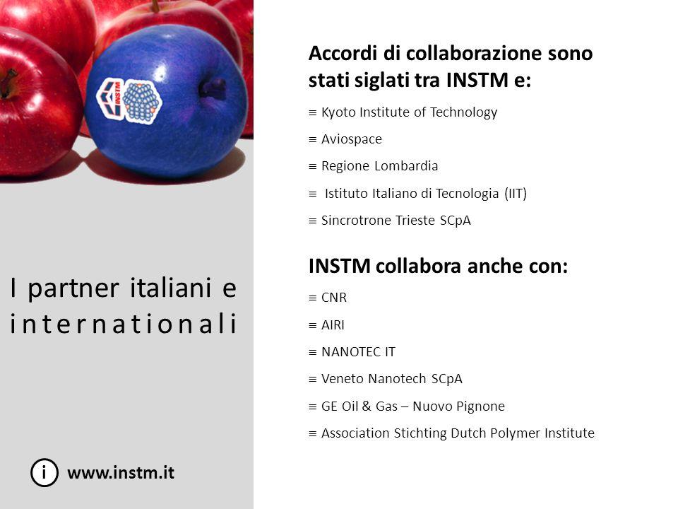 I partner italiani e internationali i www.instm.it Accordi di collaborazione sono stati siglati tra INSTM e: Kyoto Institute of Technology Aviospace R