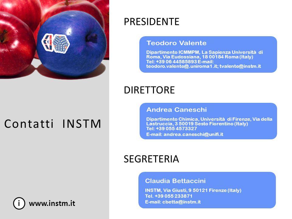 Contatti INSTM i www.instm.it Dipartimento di Chimica, Università di Firenze, Via della Lastruccia, 3 50019 Sesto Fiorentino (Italy) Tel. +39 055 4573