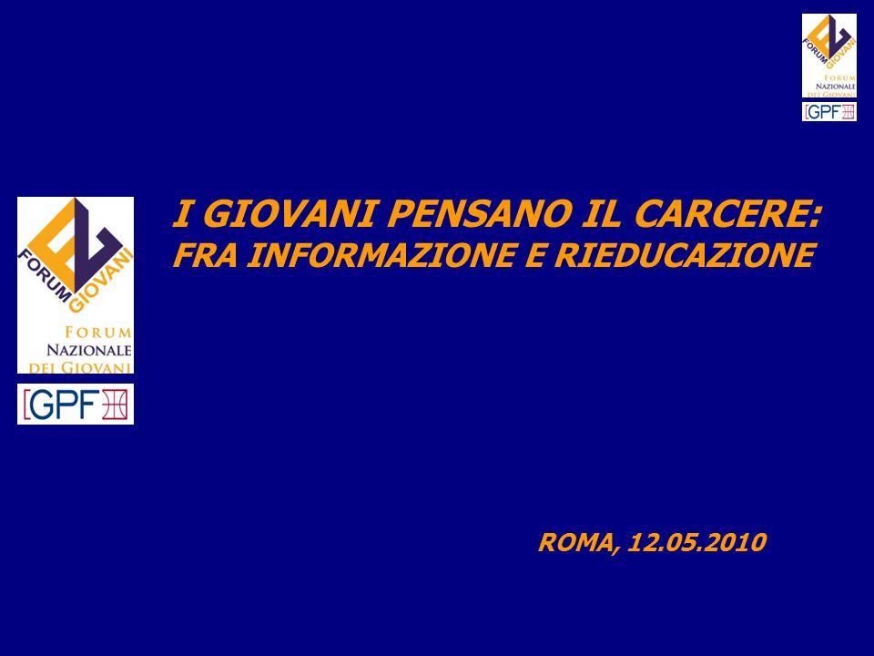 Rilevare il livello di conoscenza dei giovani italiani rispetto alla complessità del sistema carcerario italiano.