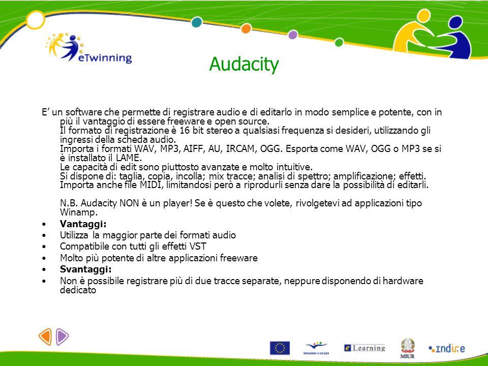 Audacity E un software che permette di registrare audio e di editarlo in modo semplice e potente, con in più il vantaggio di essere freeware e open source.