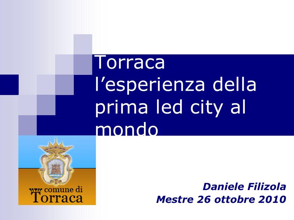 Torraca lesperienza della prima led city al mondo Daniele Filizola Mestre 26 ottobre 2010