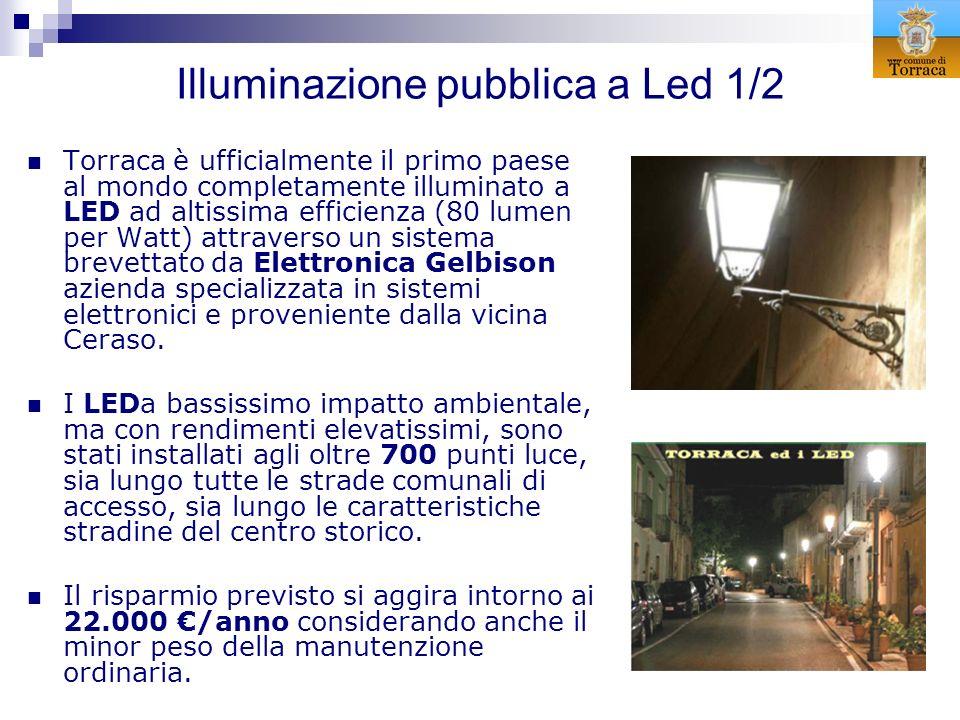 Illuminazione pubblica a Led 1/2 Torraca è ufficialmente il primo paese al mondo completamente illuminato a LED ad altissima efficienza (80 lumen per