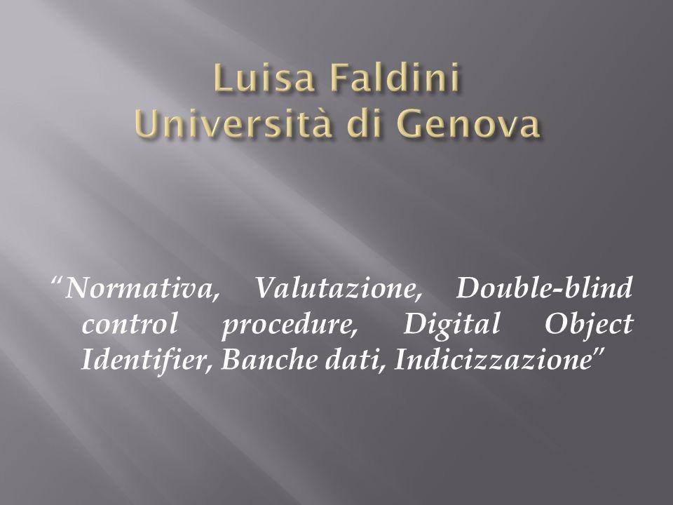 Normativa, Valutazione, Double-blind control procedure, Digital Object Identifier, Banche dati, Indicizzazione