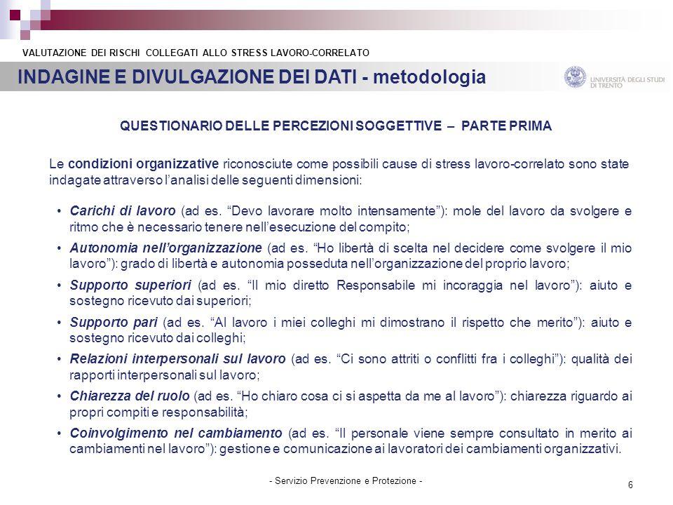 6 - Servizio Prevenzione e Protezione - INDAGINE E DIVULGAZIONE DEI DATI - metodologia VALUTAZIONE DEI RISCHI COLLEGATI ALLO STRESS LAVORO-CORRELATO Q