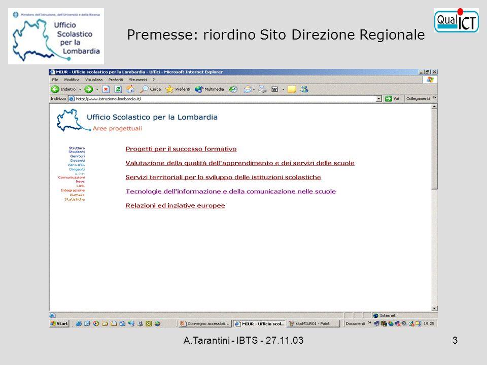 A.Tarantini - IBTS - 27.11.033 Premesse: riordino Sito Direzione Regionale