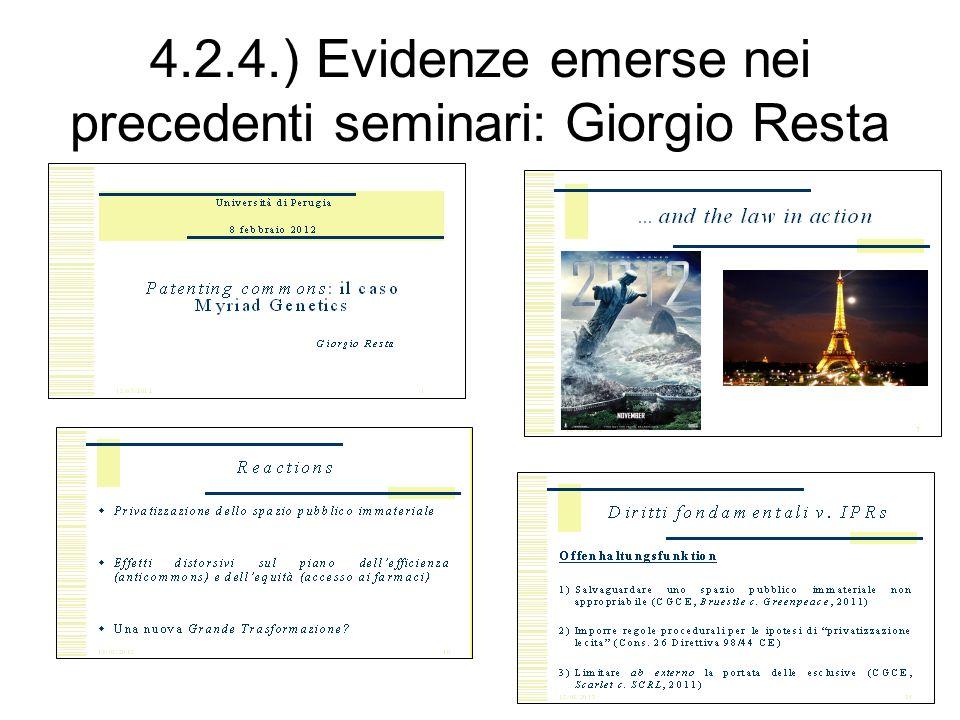 4.2.4.) Evidenze emerse nei precedenti seminari: Giorgio Resta