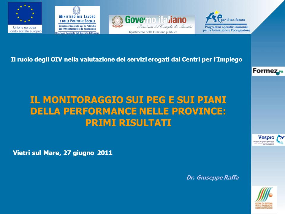 2 Oggetto dellanalisi Oggetto dellanalisi Monitoraggio, attraverso interviste ai vertici amministrativi delle 25 Province delle Regioni Ob Convergenza, al 15 maggio 2011, su: adeguamento ai principi del D.lgs.