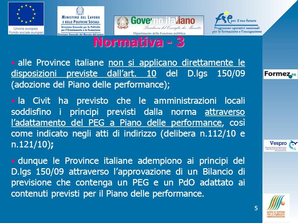 5 Normativa - 3 Normativa - 3 alle Province italiane non si applicano direttamente le disposizioni previste dallart. 10 del D.lgs 150/09 (adozione del