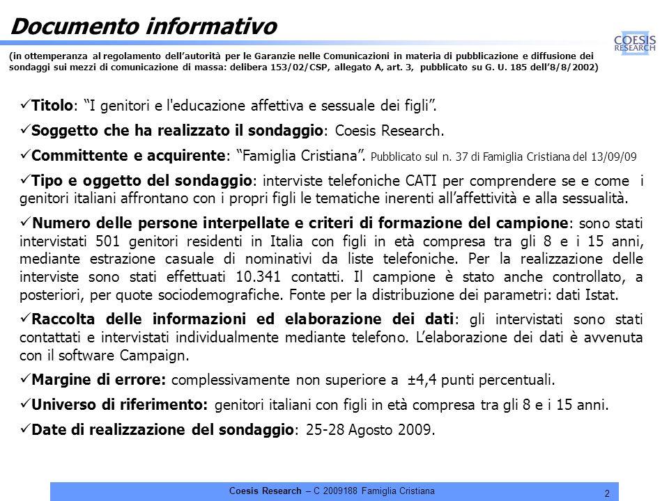 3 Coesis Research – C 2009188 Famiglia Cristiana D.