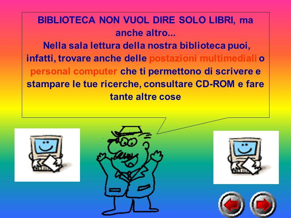 BIBLIOTECA NON VUOL DIRE SOLO LIBRI, ma anche altro...