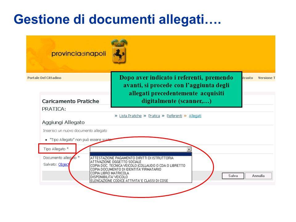 Gestione di documenti allegati…. Dopo aver indicato i referenti, premendo avanti, si procede con laggiunta degli allegati precedentemente acquisiti di
