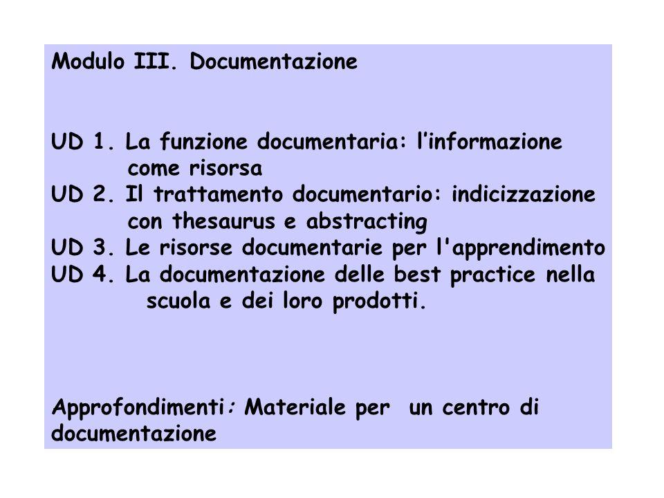 Modulo II. Catalogazione e gestione delle risorse UD 1. Il catalogo e la catalogazione per autori UD 2. Gli accessi semantici al catalogo UD 3. La cat