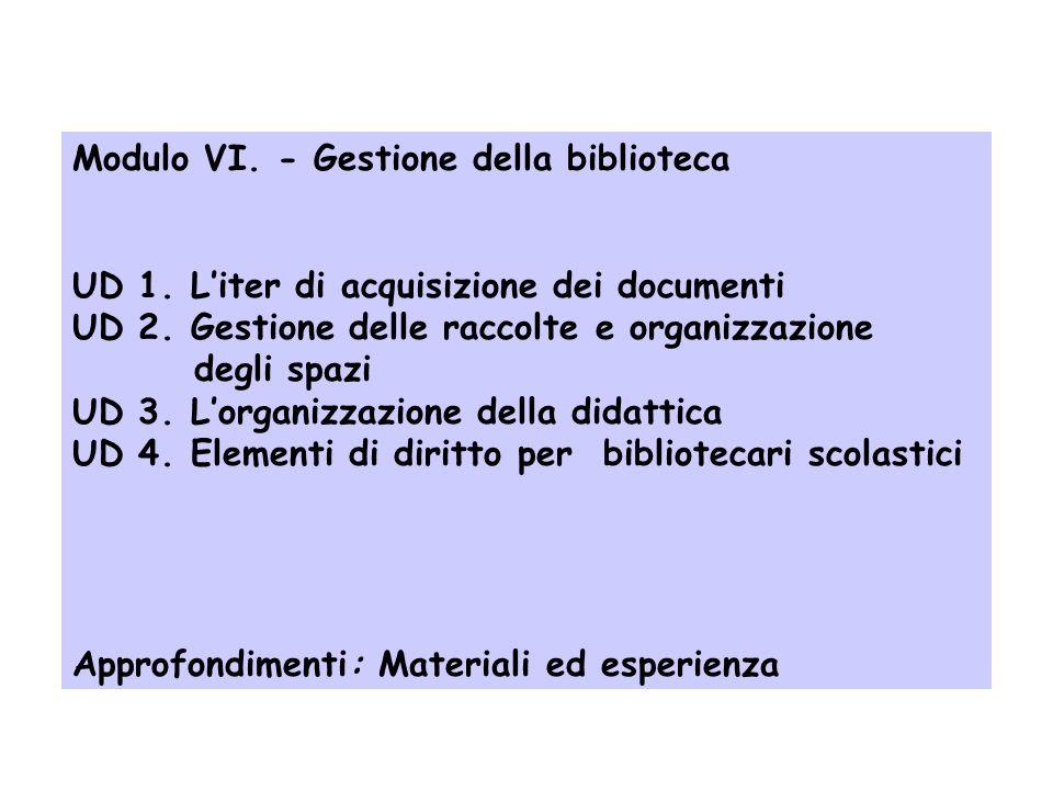 Modulo V. Promozione della lettura UD 1. Letteratura per linfanzia: premesse pedagogiche UD 2. Percorsi di lettura UD 3. Il linguaggio multimediale UD