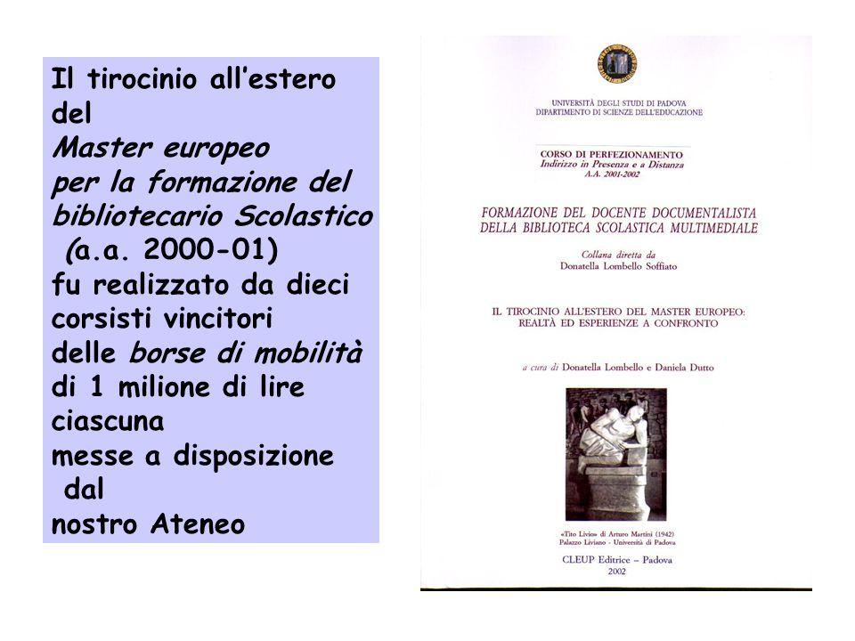 Nellattività didattica del Master: Tirocinio di 70 ore /100 ore presso una biblioteca scolastica o Pubblica-Sezione Ragazzi /Giovani adulti in Italia