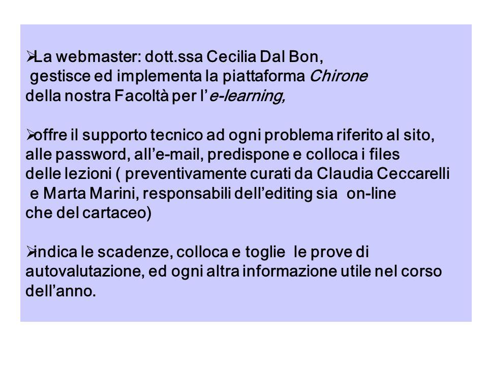 quattro tutor per lassistenza on line ai 113 corsisti due tutor per lassistenza al percorso formativo e alla tesina (dott.sse Claudia Ceccarelli e Mar