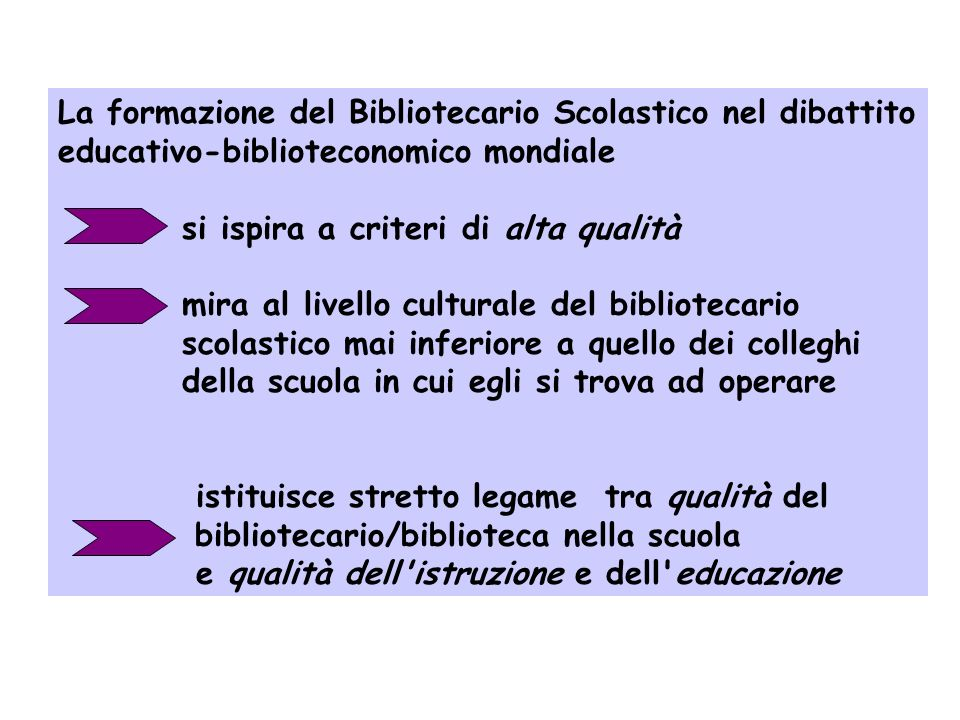 I nostri riferimenti teorico-metodologici le sei Linee guida dell' IFLA-International Federation of Library Associations and Institutions i Manifesti
