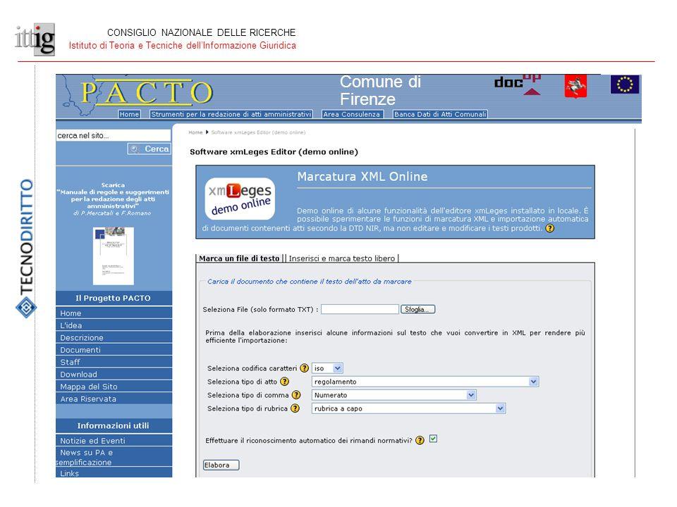 CONSIGLIO NAZIONALE DELLE RICERCHE Istituto di Teoria e Tecniche dellInformazione Giuridica Comune di Firenze
