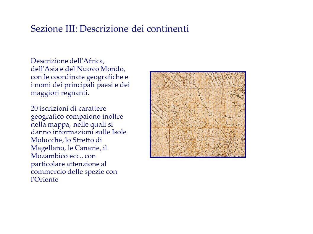 Sezione III: Descrizione dei continenti Descrizione dell'Africa, dell'Asia e del Nuovo Mondo, con le coordinate geografiche e i nomi dei principali pa