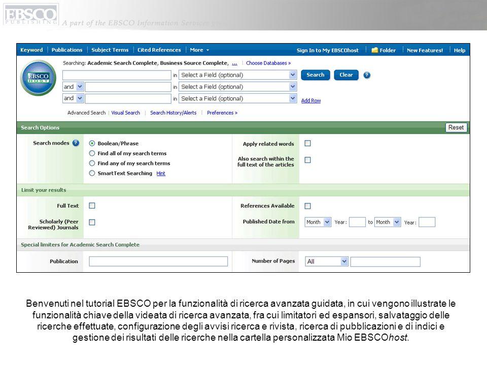 Benvenuti nel tutorial EBSCO per la funzionalità di ricerca avanzata guidata, in cui vengono illustrate le funzionalità chiave della videata di ricerc