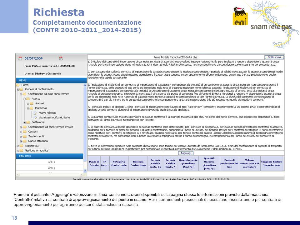 18 Premere il pulsante Aggiungi e valorizzare in linea con le indicazioni disponibili sulla pagina stessa le informazioni previste dalla maschera Cont