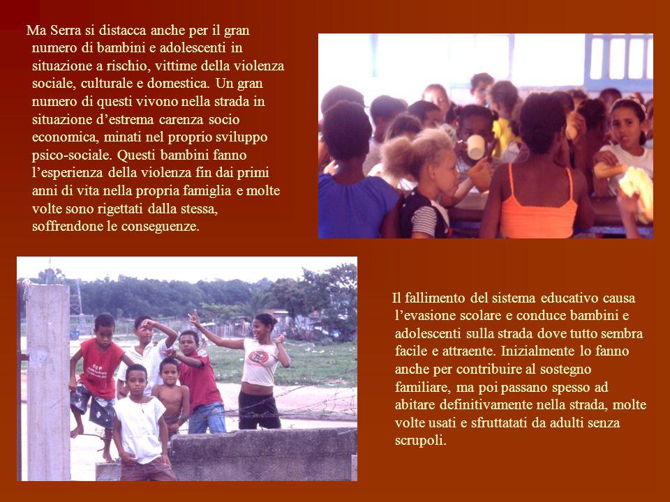 Situazione sociale La città di Serra fa parte della regione metropolitana della Grande Vitoria (2.500.000 abitanti), la capitale dellEspirito Santo, n