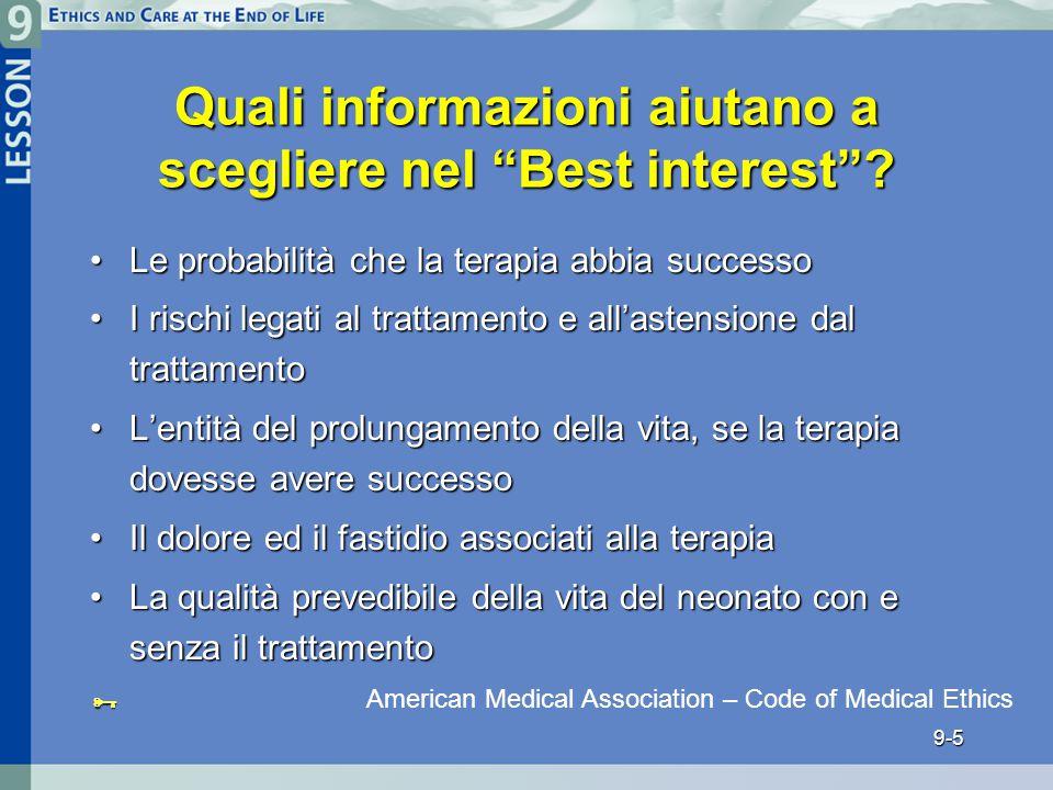 9-5 Quali informazioni aiutano a scegliere nel Best interest .