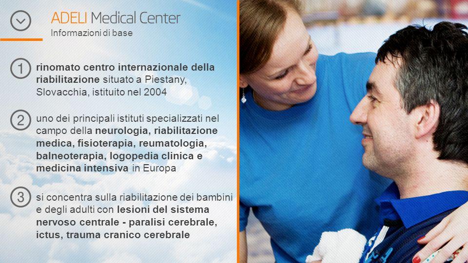 ADELI Medical Center Informazioni di base più di 250 dipendenti altamente qualificati e con esperienza più di 1 200 pazienti all'anno da tutto il mondo (cca 200 Italiani) il 94% dei pazienti ha migliorato loro stato di salute