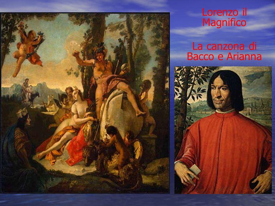 Lorenzo il Magnifico La canzona di Bacco e Arianna
