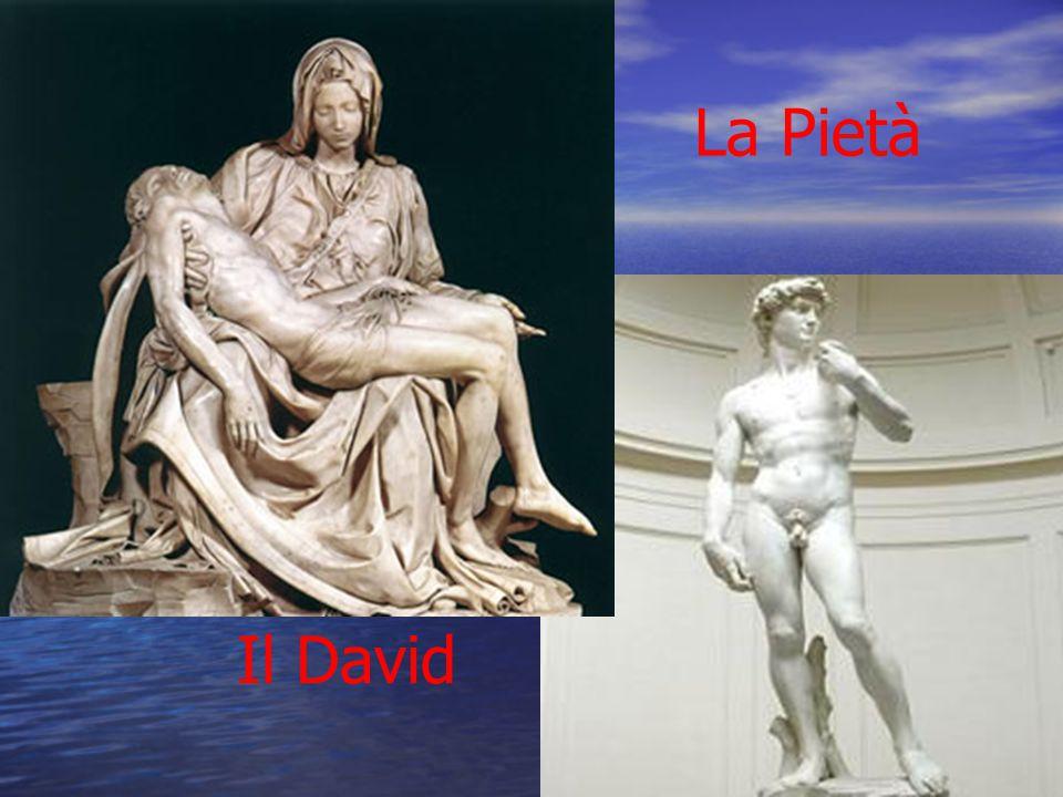 La Pietà Il David