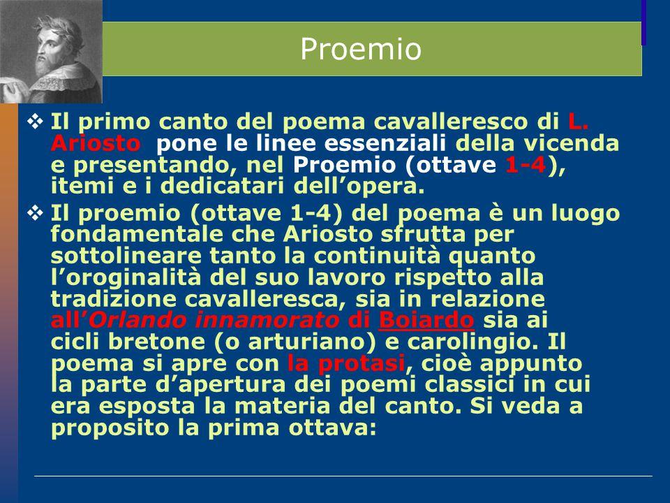 Proemio  Il primo canto del poema cavalleresco di L.