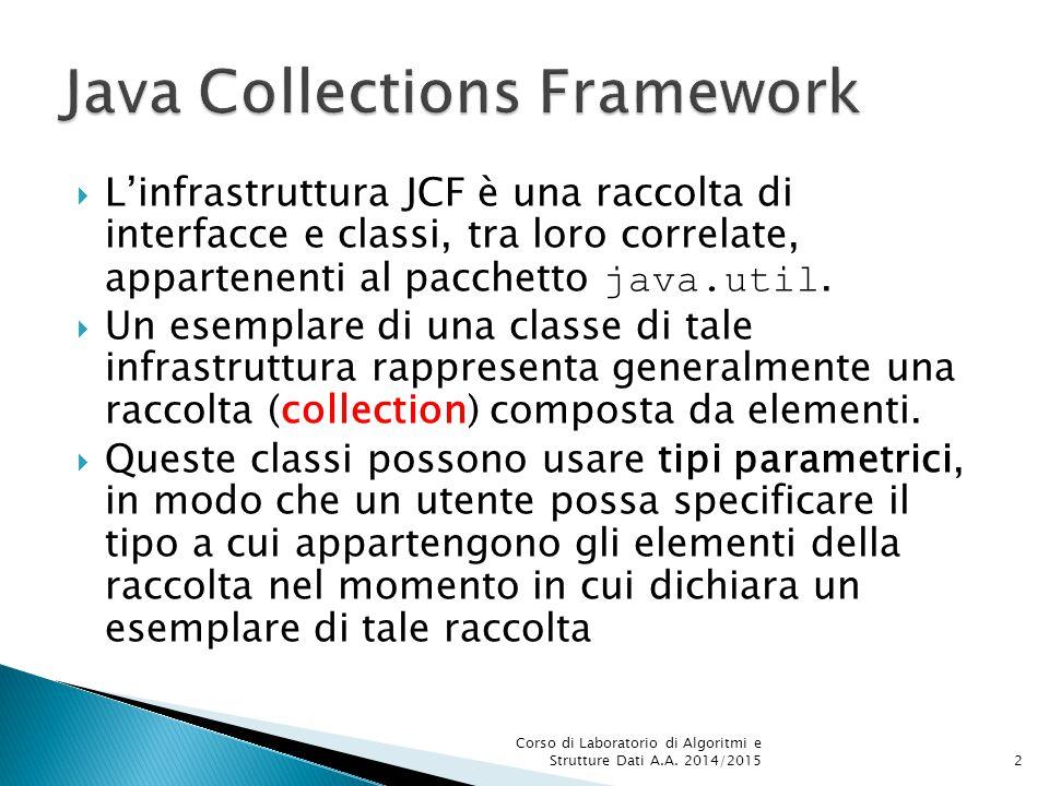  Una raccolta (collection) è un oggetto composto da elementi.