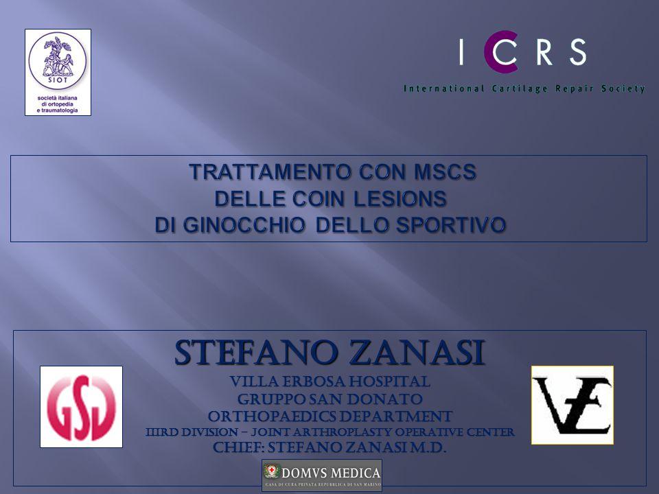 STEFANO ZANASI VILLA ERBOSA HOSPITAL GRUPPO SAN DONATO ORTHOPAEDICS DEPARTMENT IIIRD DIVISION – JOINT ARTHROPLASTY OPERATIVE CENTER CHIEF: STEFANO ZAN