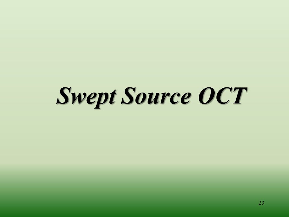 Swept Source OCT 23