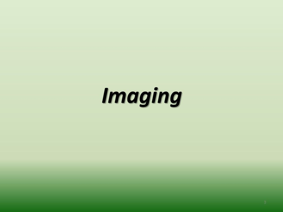 Imaging Imaging 3