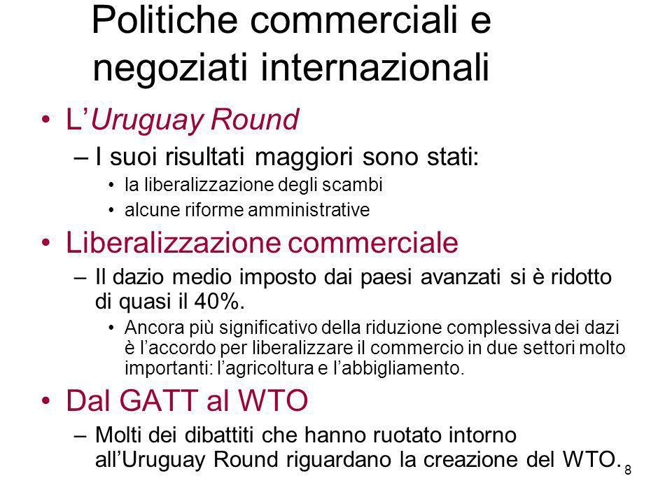 9 –Quanto è diverso il WTO dal GATT.