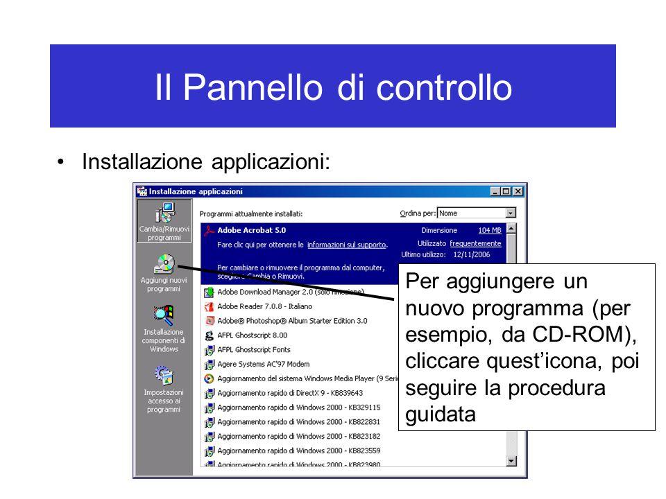 Il Pannello di controllo Installazione applicazioni: Per aggiungere un nuovo programma (per esempio, da CD-ROM), cliccare quest'icona, poi seguire la