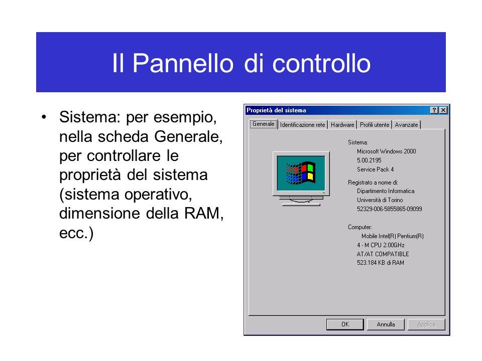 Il Pannello di controllo Sistema: per esempio, nella scheda Generale, per controllare le proprietà del sistema (sistema operativo, dimensione della RA