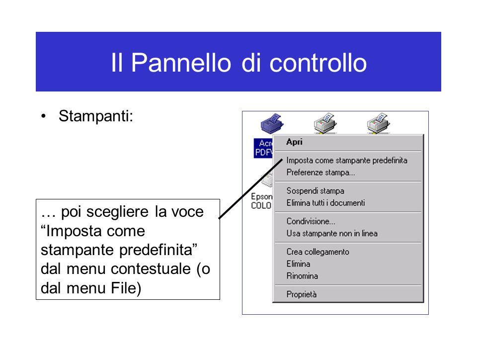 """Il Pannello di controllo Stampanti: … poi scegliere la voce """"Imposta come stampante predefinita"""" dal menu contestuale (o dal menu File)"""