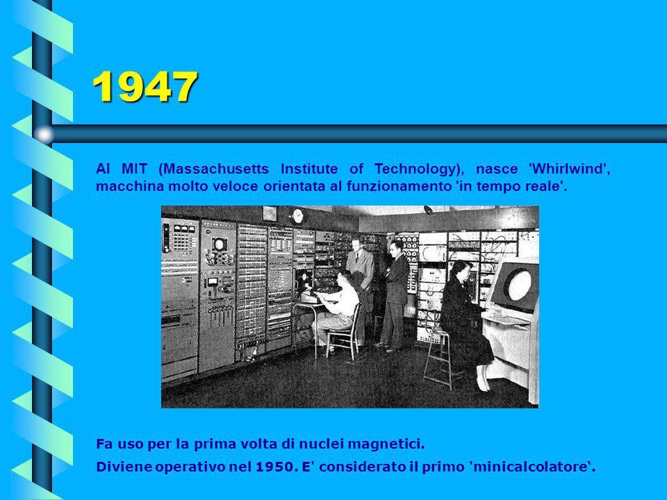 1946 Nell'anno la IBM sviluppa la macchina moltiplicatrice 603. E' il primo calcolatore elettronico commerciale a valvole prodotto in serie. E' in gra