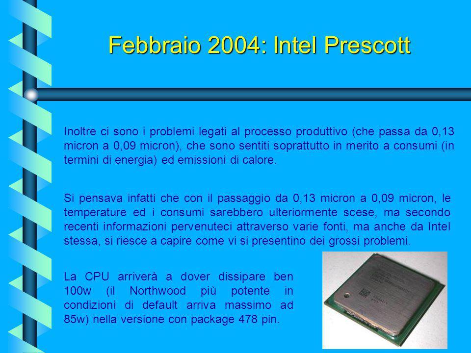 Febbraio 2004: Intel Prescott Northwood, non è stato l'ultimo core della
